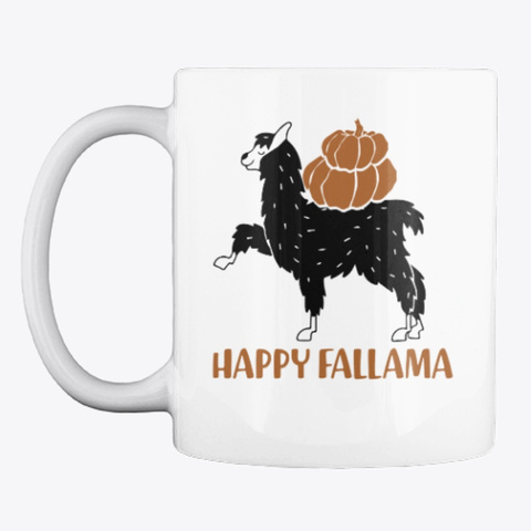 Happy Fallama Llama Halloween Mug White T-Shirt Front