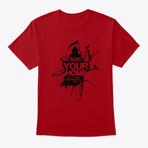 Haunt Your Home Halloween 2020 Deep Red T-Shirt Front