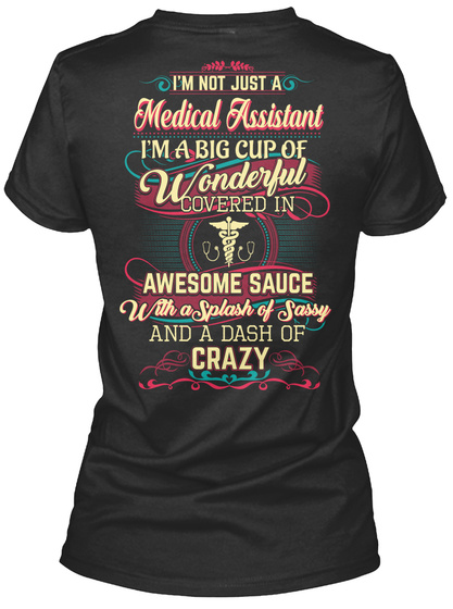 Awesome Medical Assistant Shirt Black T-Shirt Back