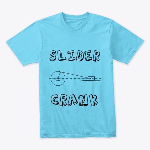 Slider Crank Round Neck T Shirt Tahiti Blue T-Shirt Front