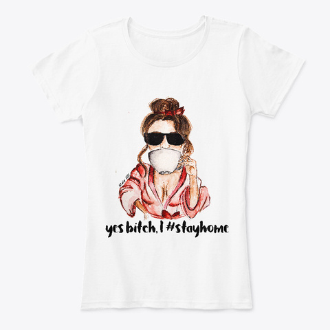 #Stayhome Design, Drink Tea And Chill White T-Shirt Front