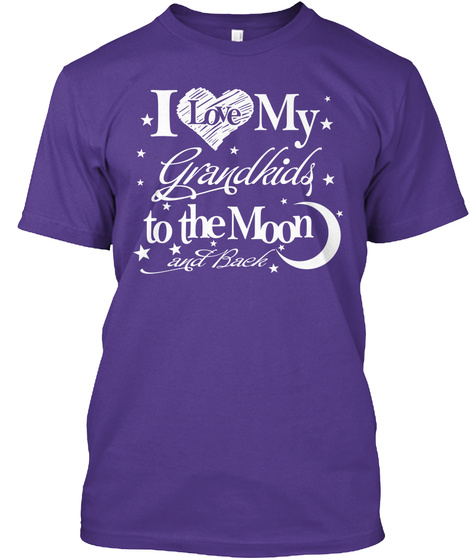 I Love My Grandkids To The Moon Purple T-Shirt Front