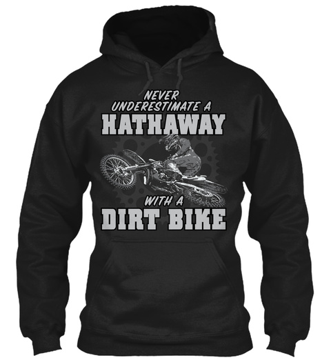 Hathaway With A Dirt Bike Black T-Shirt Front