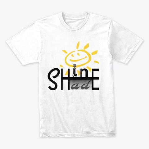 Shine Shade White T-Shirt Front