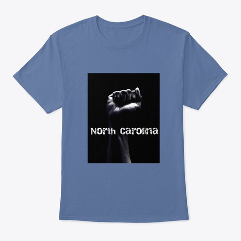 Fist For North Carolina Denim Blue T-Shirt Front