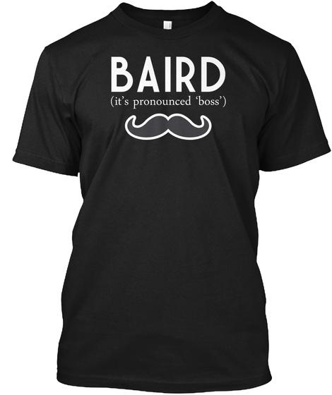 Baird It's Pronounced Boss Black T-Shirt Front