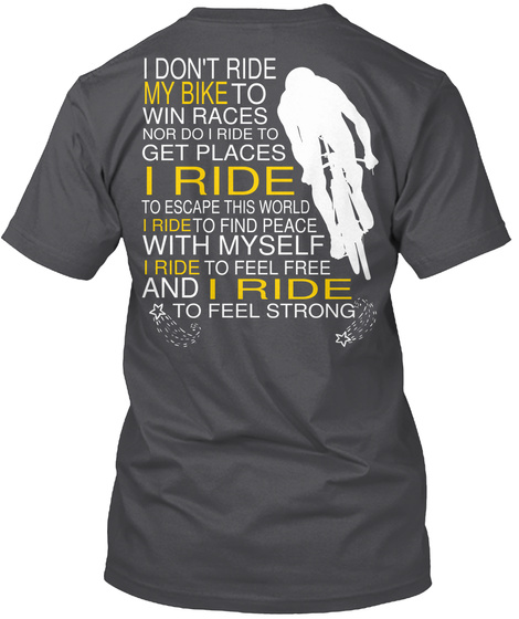 Riding A Bicycling Limited Edition Only I Don T Ride My Bike To