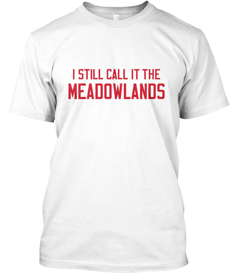 Naming Wrongs: Meadowlands (White/Red) White T-Shirt Front