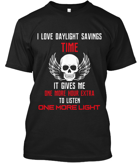 Daylight Savings Time 11 Black T-Shirt Front