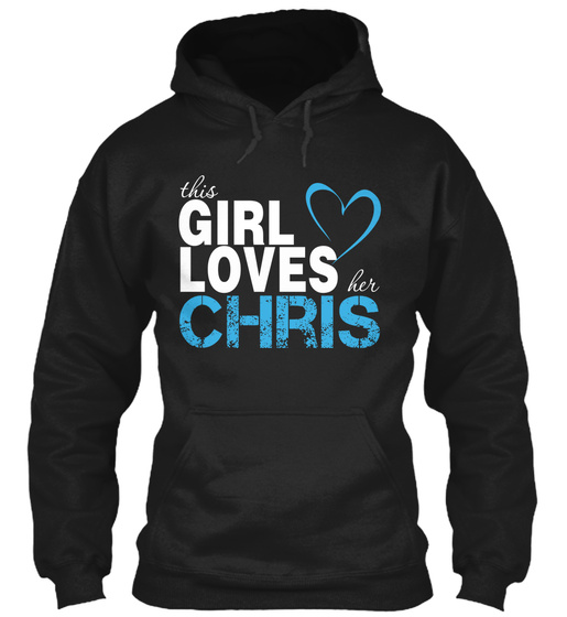 This Girl Loves Her Chris Sweatshirt Front