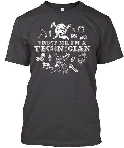 Trust Me I'm A Technician Heathered Charcoal  T-Shirt Front