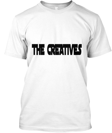 The Creatives White T-Shirt Front