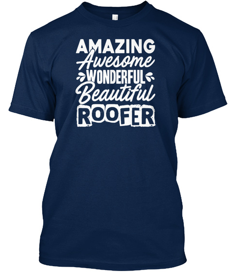 Amazing Roofer Shirt Navy T-Shirt Front