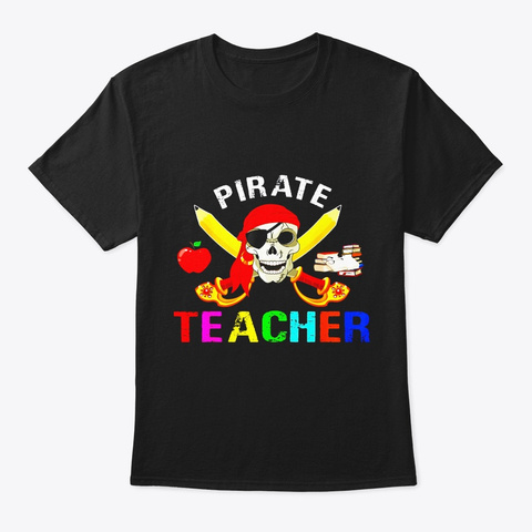 Funny Pirate Teacher Halloween Shirt Black T-Shirt Front