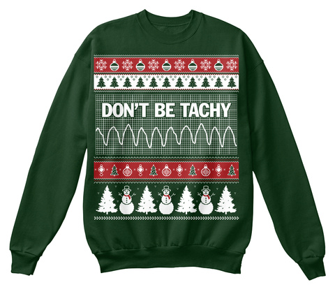 Don't Be Tachy  Deep Forest  Sweatshirt Front