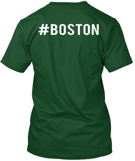 #Boston Deep Forest T-Shirt Back