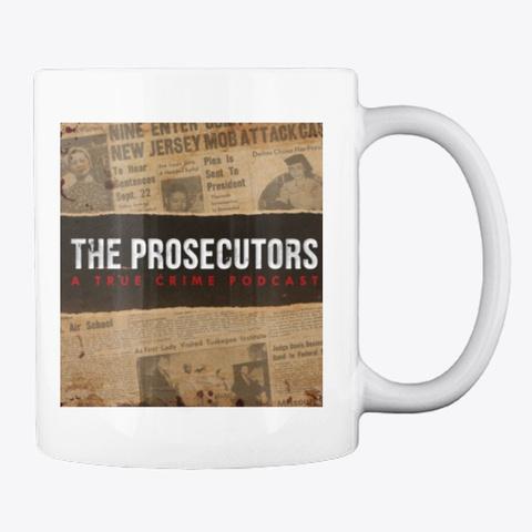 The Prosecutors Mug White T-Shirt Back