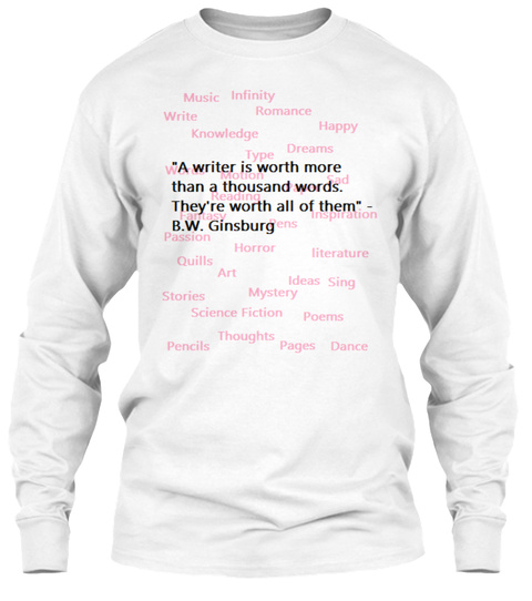 A Writer's Worth White T-Shirt Front