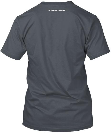 Robert Dobbs Merchandise Heavy Metal T-Shirt Back