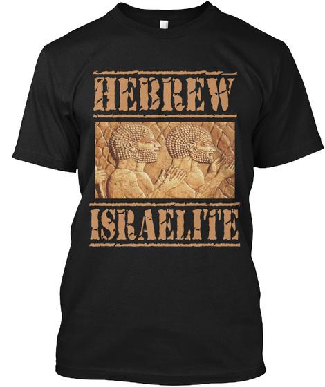 Hebrew Israelite Black T-Shirt Front