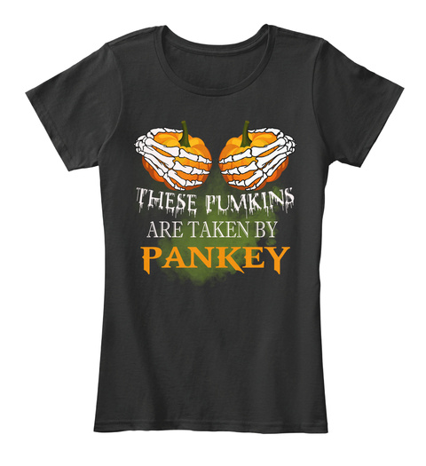 These Pumkins Are Taken By Pankey Black Women's T-Shirt Front