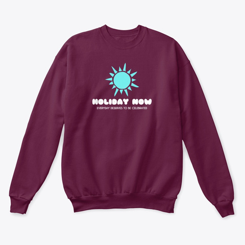 "Holiday Now ""Sun"" Maroon  T-Shirt Front"