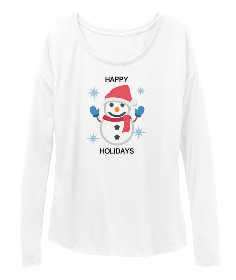 Happy Holidays White T-Shirt Front