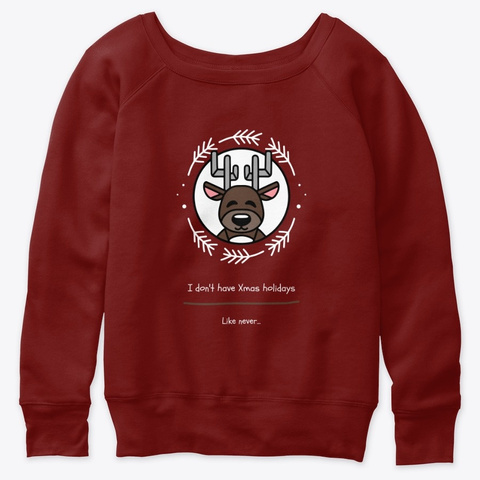Deer Has No Christmas Holidays Dark Red Triblend T-Shirt Front