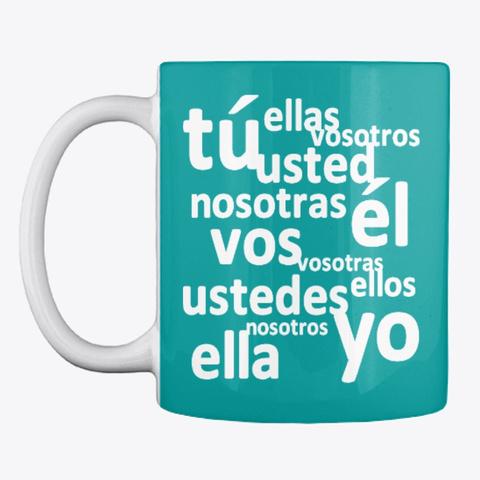 Spanish Subject Pronouns Aqua T-Shirt Front