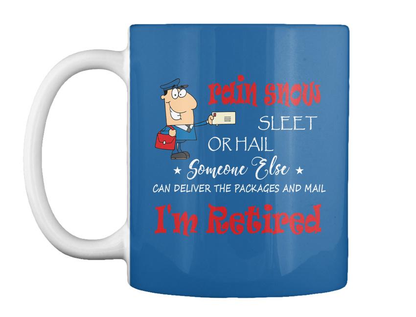 miniature 29 - Funny Retired Postal Worker Mailman Tee - Rain Suck Sleet Or Gift Coffee Mug