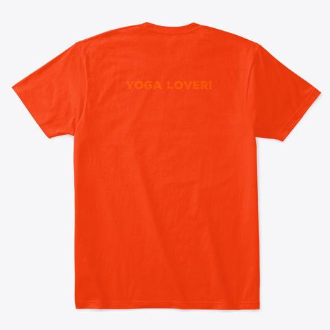 Funny Yoga Quote, Colorful Covid 19  Deep Orange  T-Shirt Back