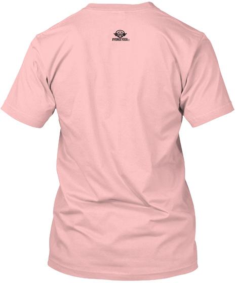 Just Breathe. [#Yongeyoda Tee] Pale Pink T-Shirt Back