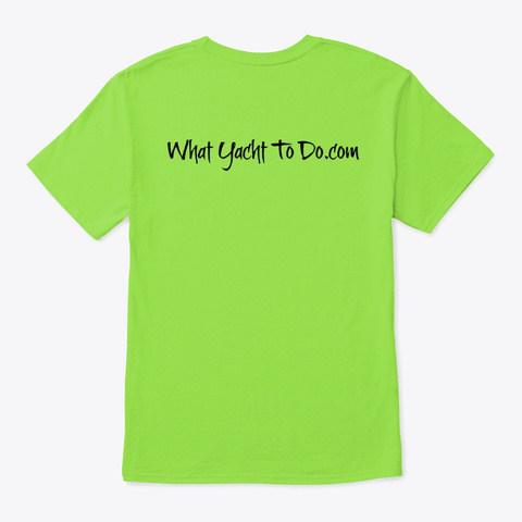 Ready For Docktails? Lime T-Shirt Back