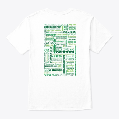 Weed Strain Word Art White T-Shirt Back