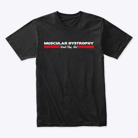 Md Won't Stop Me Shirt Black T-Shirt Front