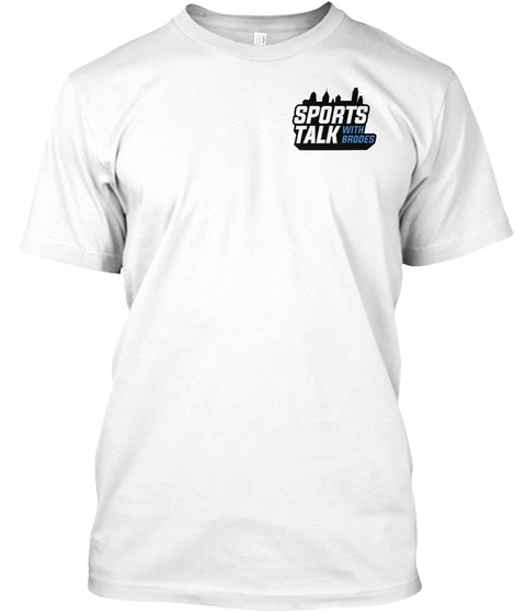 Sports Talk With Brooes White T-Shirt Front