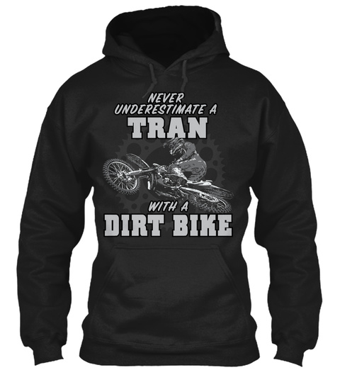 Tran With A Dirt Bike Black T-Shirt Front