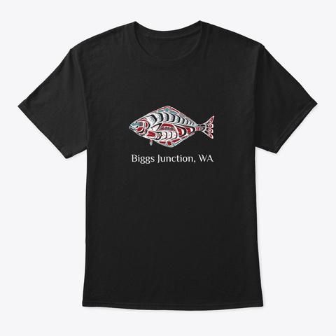 Biggs Junction, Wa Halibut Pnw Black T-Shirt Front