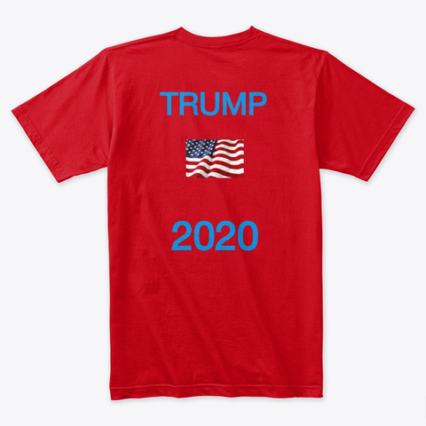 Trump 2020 Red T-Shirt Back