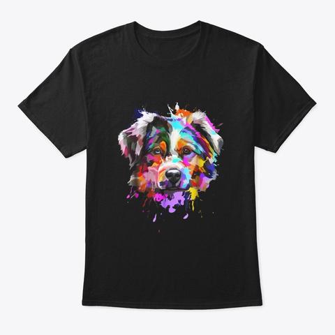 Australian Shepherd Dog Splash Aussie Black T-Shirt Front
