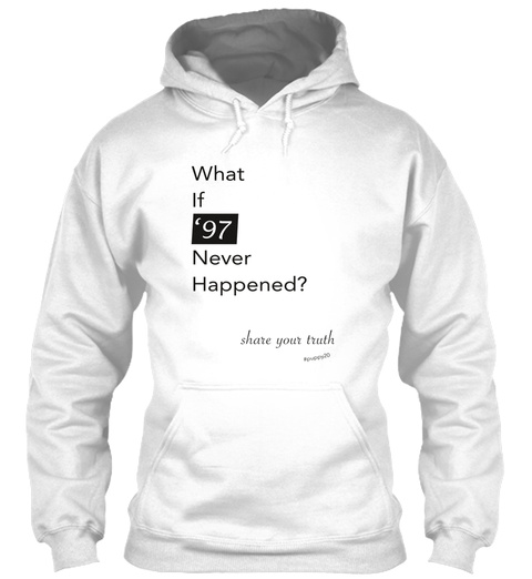 #Puppy20   What If '97 (Hoodie) White T-Shirt Front