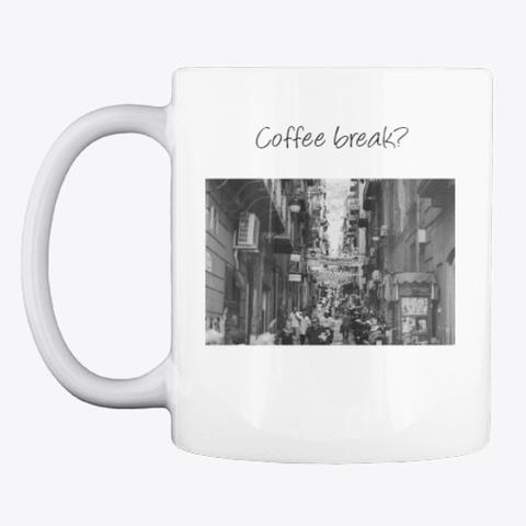 Italian Coffee Break Mug White T-Shirt Front
