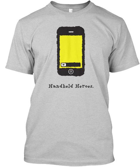I Phone   Handheld Heroes (Us) Light Steel T-Shirt Front