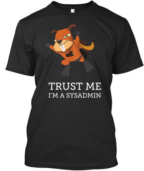 Trust Me I'm A Sysadmin Black Camiseta Front