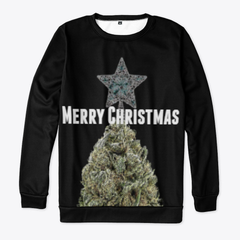 Ugly Christmas Sweater 420 Black T-Shirt Front