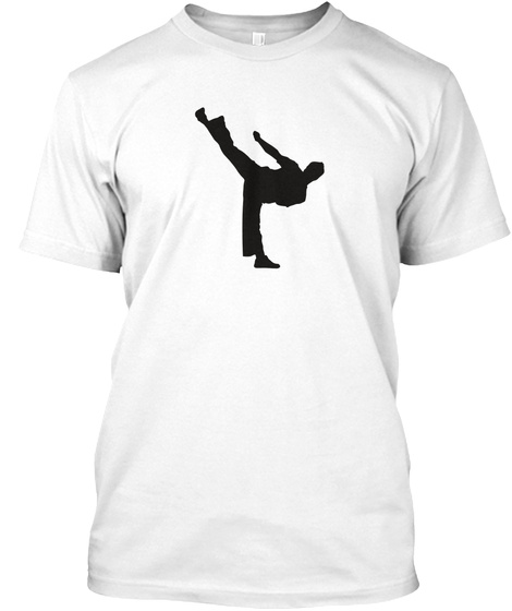 T Shirt Martial Arts Black Kick White T-Shirt Front