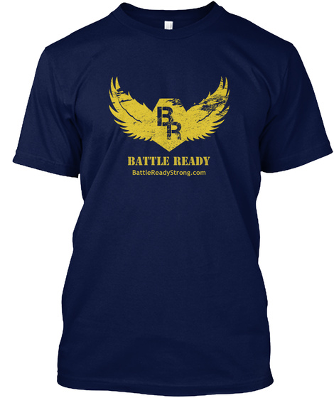 Battle Ready Battlereadystrong.Com Navy T-Shirt Front