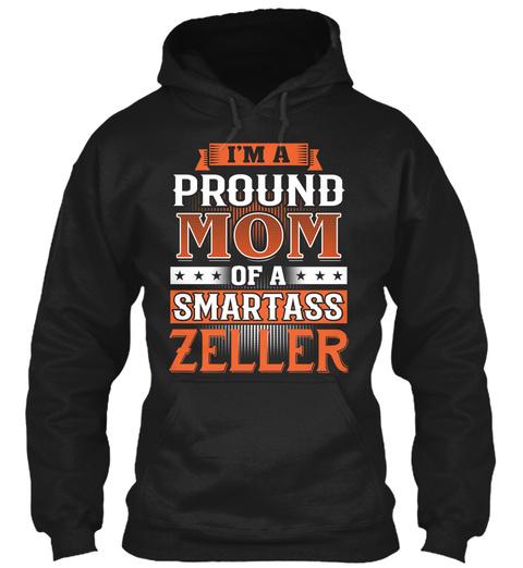 Proud Mom Of A Smartass Zeller. Customizable Name Black T-Shirt Front