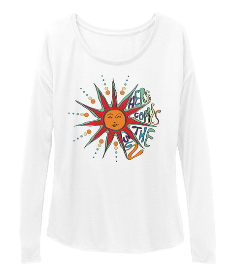 Here Comes The Sun White Long Sleeve T-Shirt Front