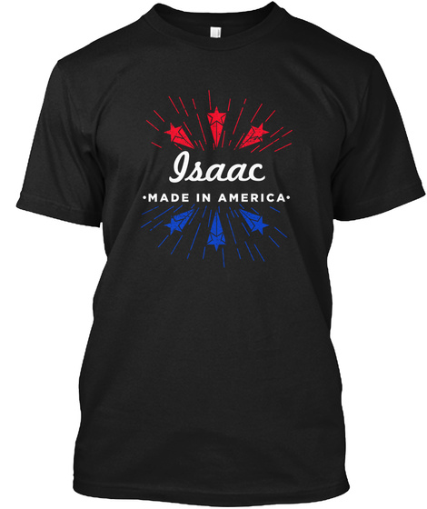 Isaac Made In America Black T-Shirt Front